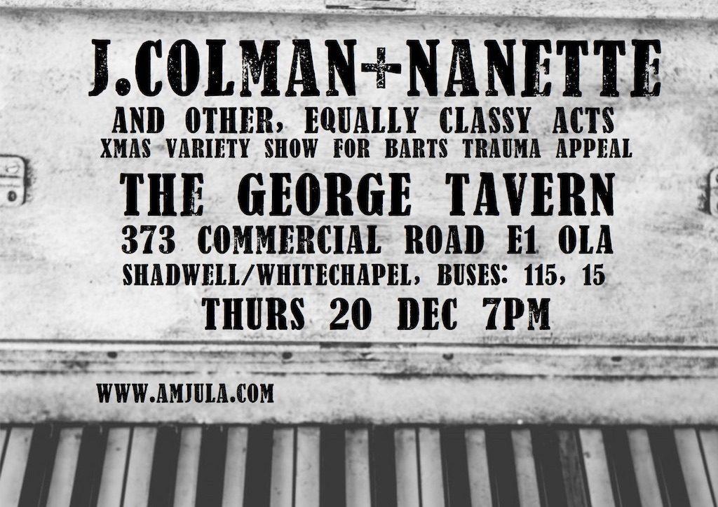 Flyer for J.Colman+Nanette gig on 20 Dec 2018 at the George Tavern